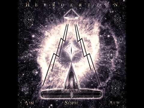 Hetroertzen - Ain Soph Aur (FULL ALBUM)
