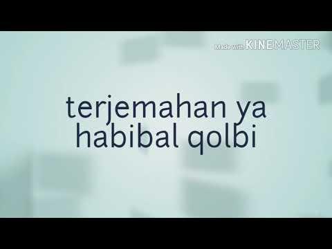 Terjemahan Ya Habibal Qolbi