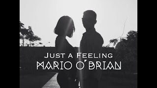 Just A Feeling - Maroon 5 (Mario O