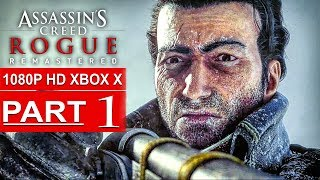 ASSASSIN'S CREED ROGUE REMASTERED Gameplay Walkthrough Part 1 [1080p HD XBOX ONE X] - No Commentary