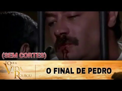 O Que a vida me Roubou - O Final de Pedro Medina (SEM CORTES)