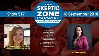 The Skeptic Zone #517 - 16.September.2018