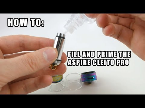 How To: Prime and Fill The Aspire Cleito Pro Tank and Coil   Vaporleaf