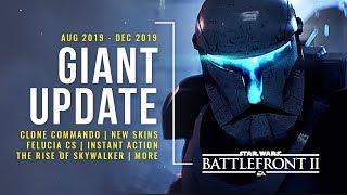 Big Update for Star Wars Battlefront 2! | Aug - Dec | Maps, Commandos, The Rise of Skywalker & More