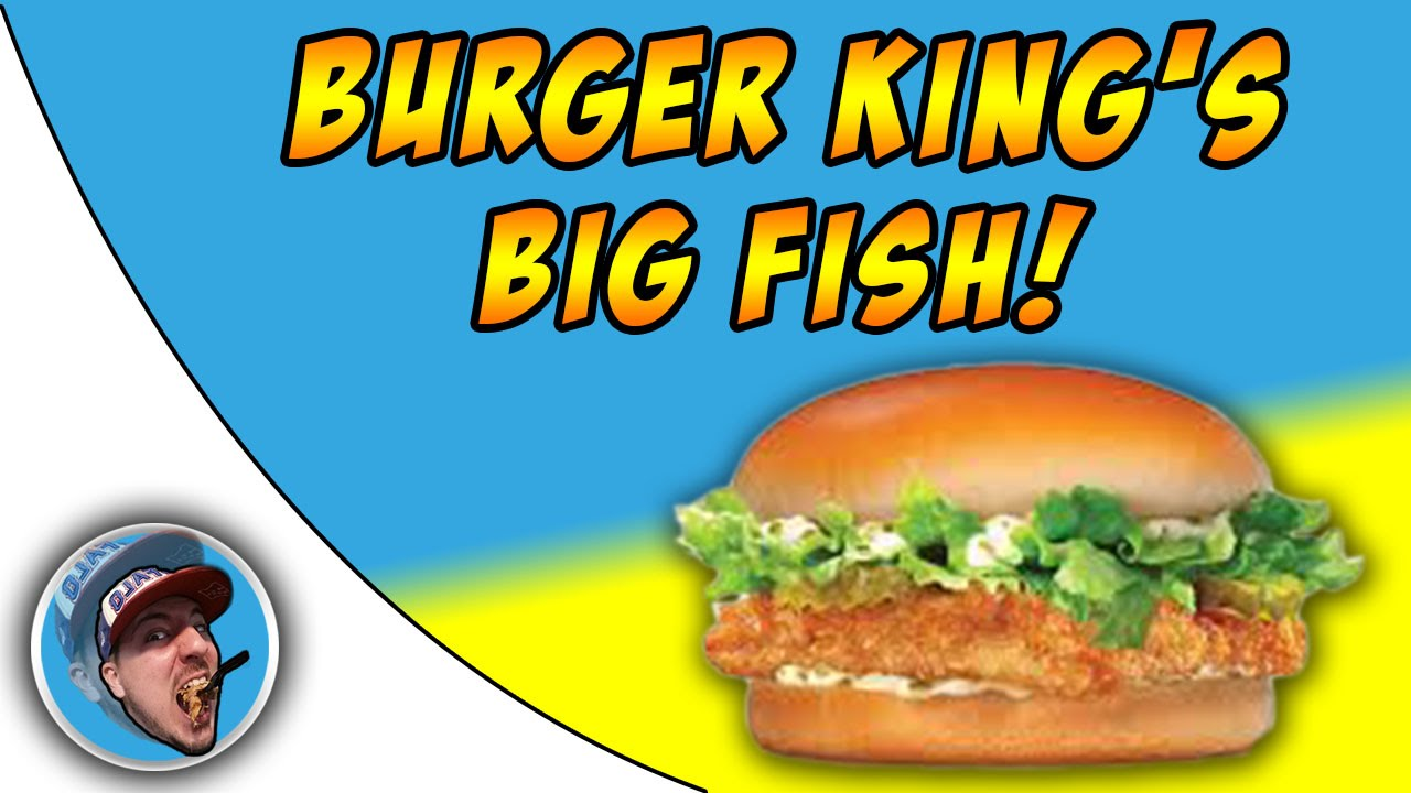 Burger king 39 s big fish food review youtube for Burger king big fish