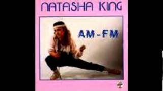 Natasha King - AM FM [HQ]