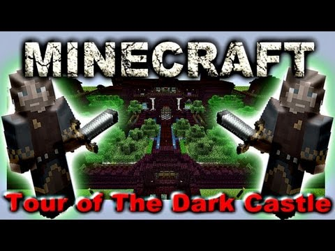 Minecraft - Tour of The Dark Castle