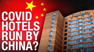 Canadian quarantine hotel owned by Chinese Communist Party company