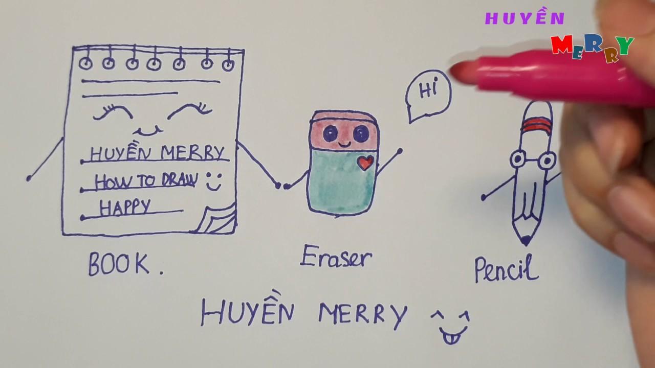 Dạy bé vẽ đồ dùng học tập – Daw so Cute