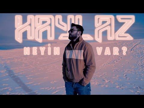 Haylaz - Neyin Var ? (Official Video)
