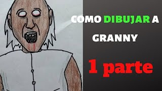 Cómo dibujar a granny la abuela asesina/how to draw granny