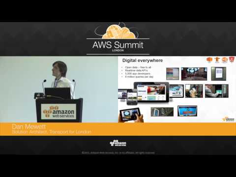 2015 AWS Summit London - Transport for London Infrastructure Powered by AWS
