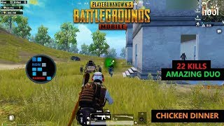 "[Hindi] PUBG MOBILE | ""22 KILLS"" AMAZING DUO FUN GAME PLAY WITH CHICKEN DINNER"