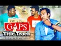 Fill In The Gaps | Title Track | Neru | Farhan | Shawon | Anik | Elvin | Khushbu | Azmeri