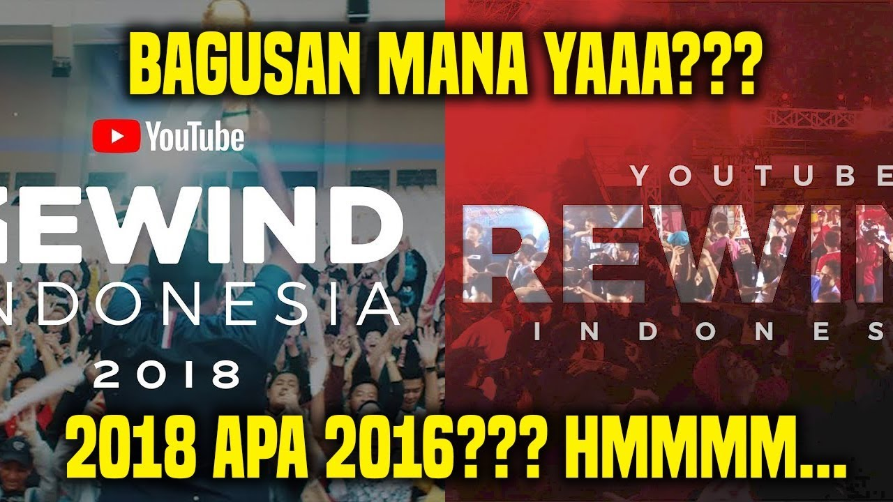 YOUTUBE REWIND INDONESIA 2018 vs YTR INDONESIA 2016 (honest review)