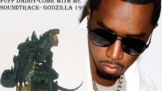 Puff Daddy- Come With Me: Soundtrack Godzilla 1998