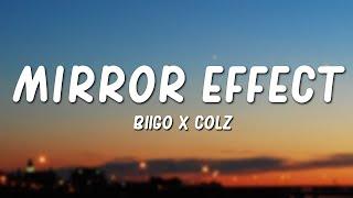 Download Biigo x Colz - Mirror Effect (Lyrics)