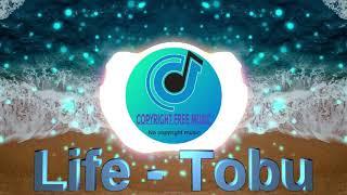 🎼 (Melodic song) 🎵 Life - Tobu 🎧 [NO COPYRIGHT MUSIC] 🎶 {Music 2020} 🎹