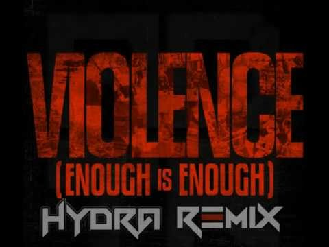 A Day To Remember - Violence (Enough Is Enough) (Hydra Remix)