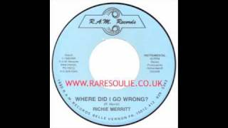 Richie Merritt - Where Did I Go Wrong - Instrumental - RAM