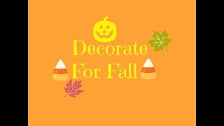 Decorate For Fall! Thumbnail