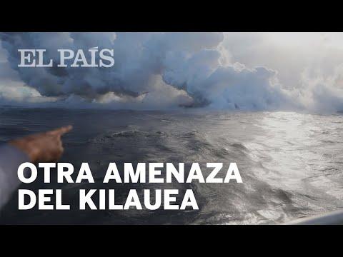 La nueva amenaza del volcán Kilauea: una nube tóxica