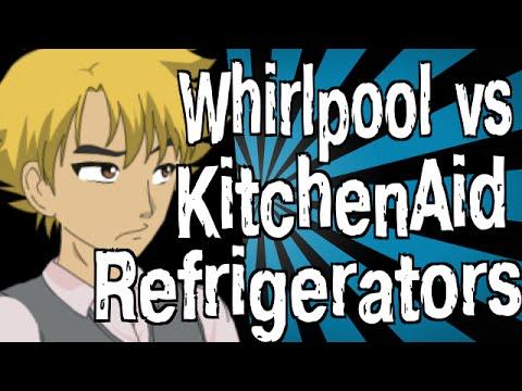 Amazing Whirlpool Vs KitchenAid Refrigerators   YouTube