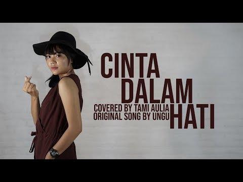 Ungu - Cinta Dalam Hati cover by Tami Aulia Live Acoustic