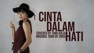 Download Cinta Dalam Hati cover by Tami Aulia Live Acoustic #Ungu