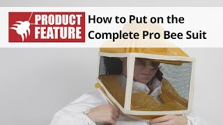 How to Put on the Complete Professional Bee Suit
