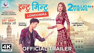 INTU MINTU LONDON MA OFFICIAL TRAILER  | DHIRAJ MAGAR | SAMRAGYEE RL SHAH