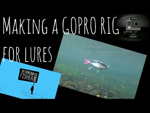 A Gopro Rig for Fishing Lures