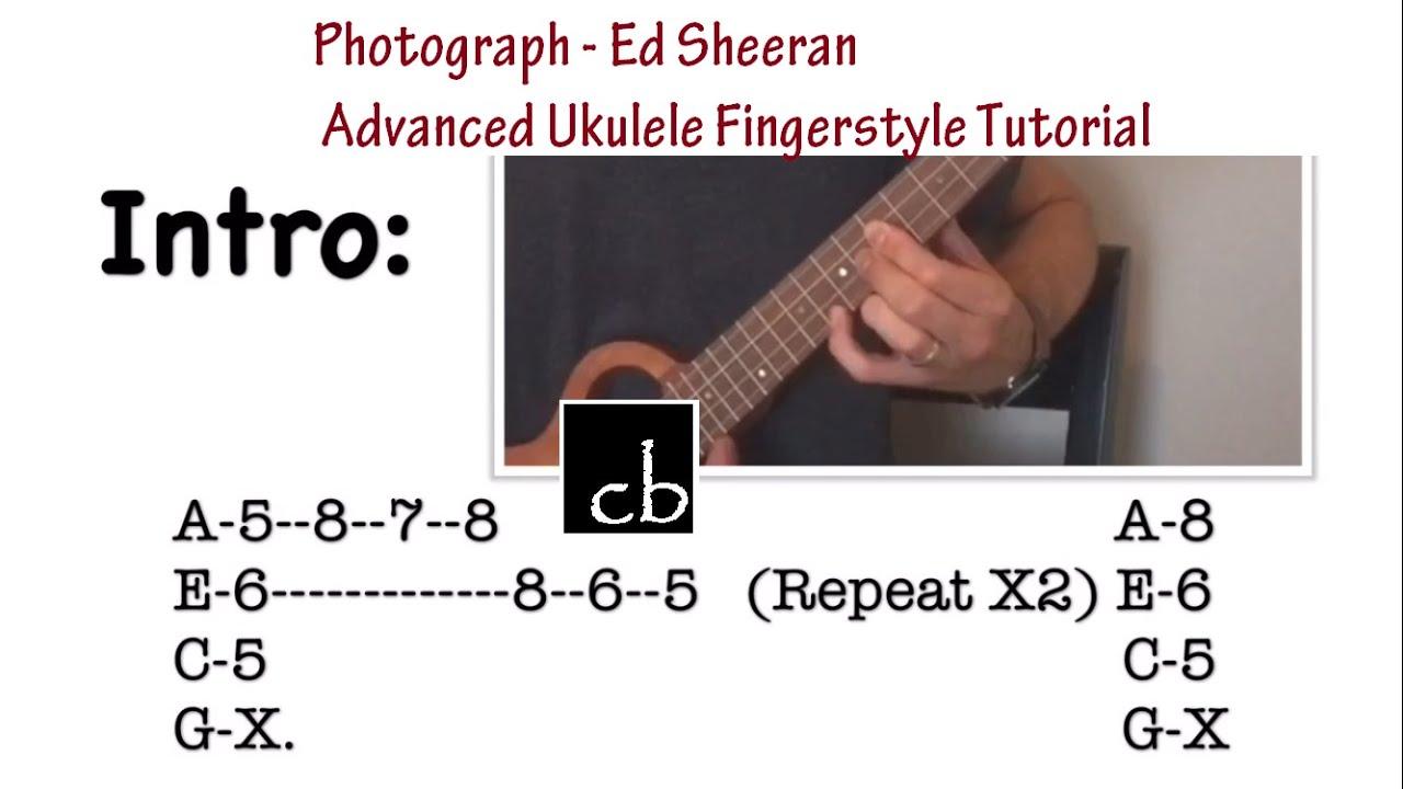 Photograph Ed Sheeran FINGERSTYLE Ukulele TUTORIAL  YouTube