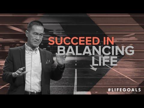 #Lifegoals - Succeed In Balancing Life - Peter Tanchi