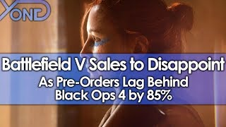 Battlefield V Sales to Disappoint as Pre-Orders Lag Behind Black Ops 4 by 85%