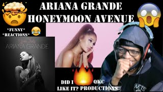 Ariana Grande - Honeymoon Avenue - Official Audio - REACTION