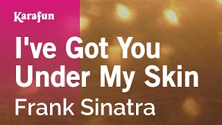 Karaoke I've Got You Under My Skin - Frank Sinatra *