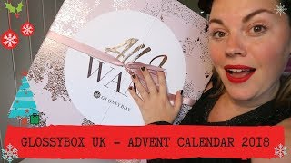 GLOSSYBOX UK 2018 ADVENT CALENDAR UNBOXING
