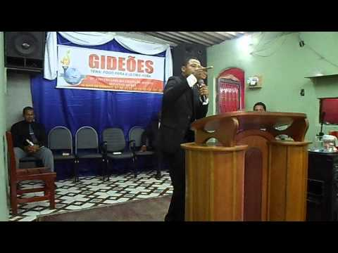 Ministério Rebento das Águas - Festividade Gideões - Preletor Pastor Samuel Costa