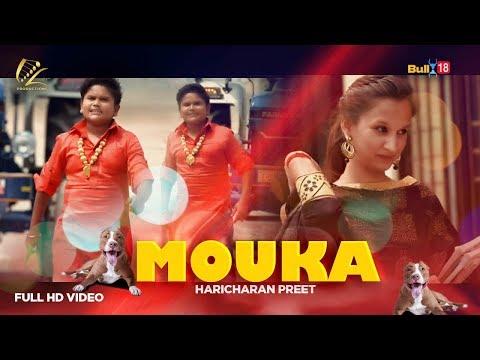 Mouka - Haricharan Preet ( Full Song )   LatestPunjabi Songs 2018   Leinster Productions