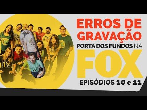 Erros de Gravação – FOX 10 e 11
