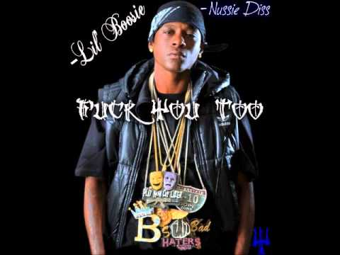 Lil Boosie - Fuck You Too (Nussie Diss) [HQ]
