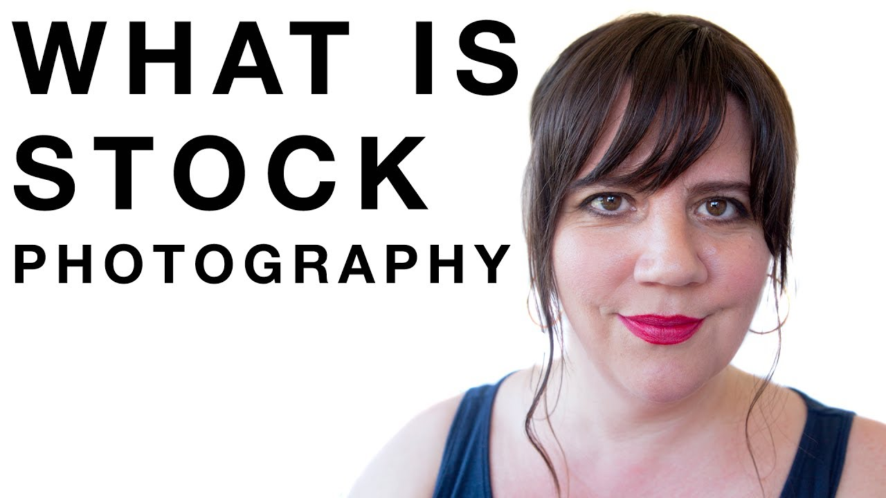 What Is Stock Photography Youtube