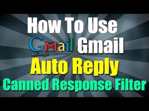 How To Use Gmail Auto Reply Setting (Canned Response Filter)