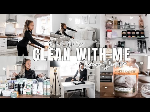 WHOLE HOUSE CLEAN WITH ME: Extreme Cleaning Motivation/Organisation + De-Clutter ✨