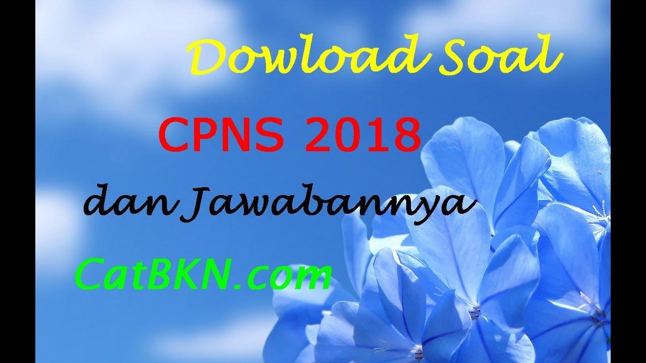 Download Soal Cpns 2018 Gratis Dan Jawabannya