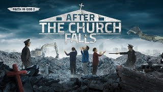 "2019 Gospel Movie (Trailer) | ""Faith in God 2 – After the Church Falls"""