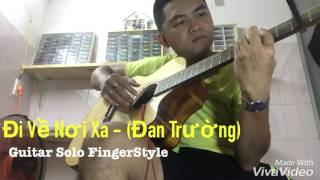 [Mitxi Tòng] Đi Về Nơi Xa-Guitar Solo
