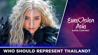 Eurovision Asia | Who should represent Thailand?
