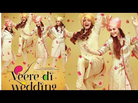 Veere Di Wedding Full Movie Online Hd Kareena Kapoor Khan Sonam Kapoor Full Promotional Event Youtube
